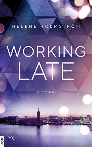Working Late (Free-Falling-Reihe 1)