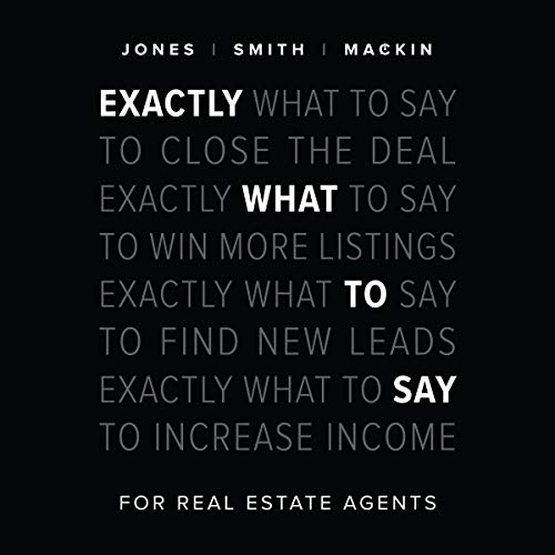Page de couverture de Exactly What to Say: For Real Estate Agents