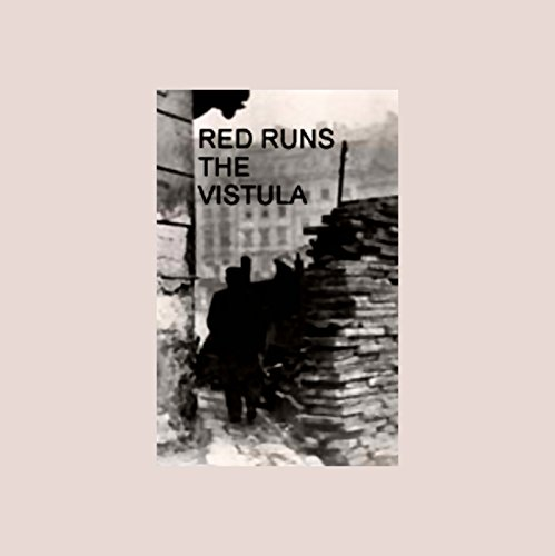 Red Runs the Vistula audiobook cover art