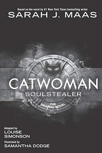 Catwoman: Soulstealer (the Graphic Novel)