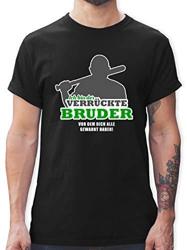 Bruder & Onkel - Ich Bin der verrückte Bruder, vor dem Dich alle gewarnt haben - 3XL - Schwarz - Tshirt Bruder - L190 - Tshirt Herren und Männer T-Shirts