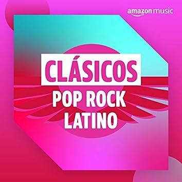 Clásicos: Pop-rock latino