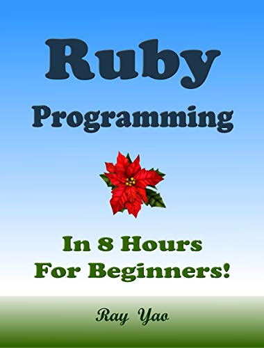 RUBY Programming, In 8 Hours, For Beginners!