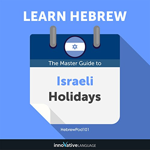 Learn Hebrew: The Master Guide to Israeli Holidays for Beginners audiobook cover art