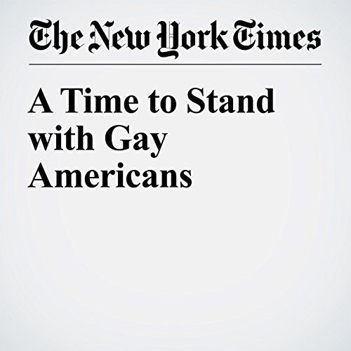 A Time to Stand with Gay Americans audiobook cover art