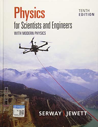 Physics for Scientists and Engineer…