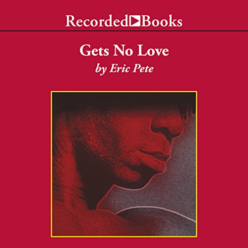 Gets No Love audiobook cover art