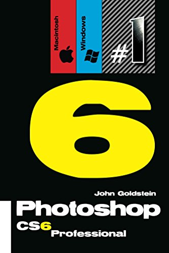 Photoshop CS6 Professional (Macintosh/Windows): Buy this book, get a job! (Photoshop Pro Book 1) (English Edition)