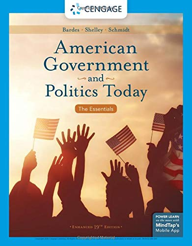 American Government and Politics Today: The Essentials, Enhanced