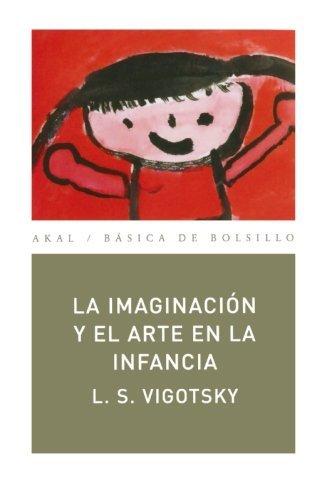 La imaginación y el arte en la infancia: 87 (Básica de Bolsillo)