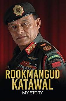 [Rookmangud Katawal, Bhrikuti Rai]のRookmangud Katawal: My Story (English Edition)