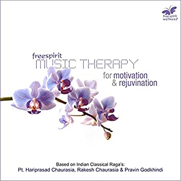 Music Therapy - For Motivation & Rejuvenation
