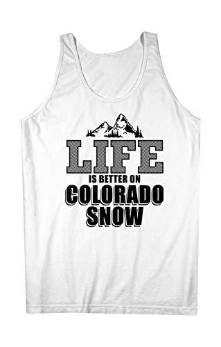 Teequote Life is Better On Colorado Snow Winter States Komisch Herren Tank Top Ärmellos Muskelshirt Weiß X-Large