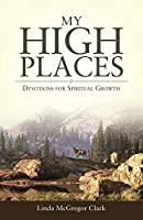 My High Places: Devotions for Spiritual Growth