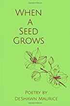 When a Seed Grows