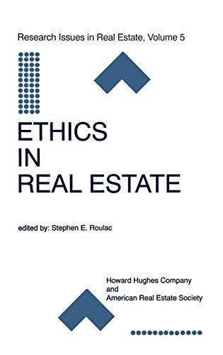 Download Ethics in Real Estate (Research Issues in Real Estate) 0792382285