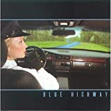 Songtexte von Blue Highway - Blue Highway