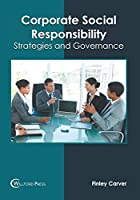 Corporate Social Responsibility: Strategies and Governance