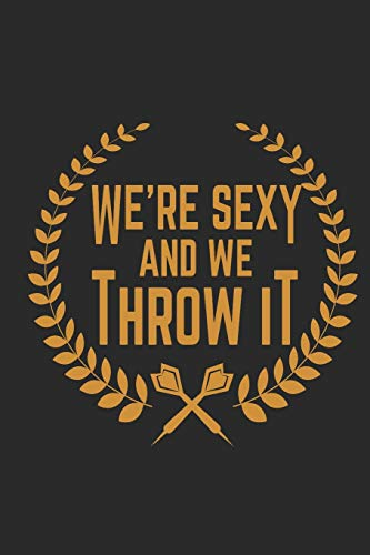 We're sexy and we throw it: Journal for Dart Players