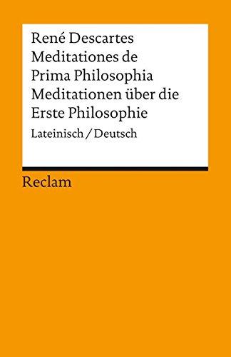 Universal-Bibliothek Nr. 2888: Meditationes de Prima Philosophia / Meditationen über die Erste Philosophie