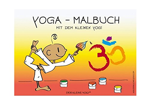 DER KLEINE YOGI: Yoga-Malbuch mit dem kleinen Yogi - PDF Datei