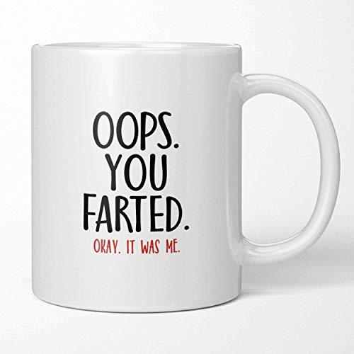 Taza de café divertida Oops, te tiraste un pedo, espera que fui...