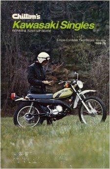 Chilton's Repair and Tune-Up Guide, Kawasaki Singles [Paperback] by Chilton B...