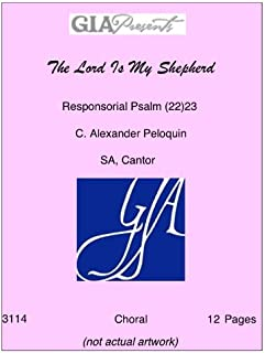The Lord Is My Shepherd - Responsorial Psalm (22)23 - C. Alexander Peloquin - SA, Cantor