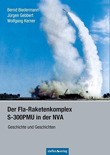 Der Fla-Raketenkomplex S-300PMU in der NVA