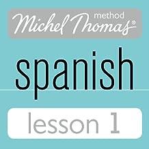 Michel Thomas Beginner Spanish, Lesson 1
