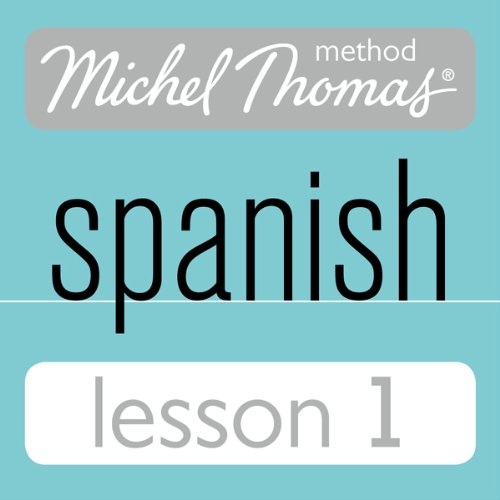 Michel Thomas Beginner Spanish, Lesson 1 cover art