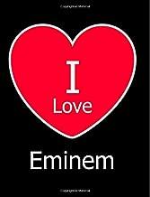I Love Eminem: Large Black Notebook/Journal for Writing 100 Pages, Eminem Gift for Girls, Boys, Women and Men