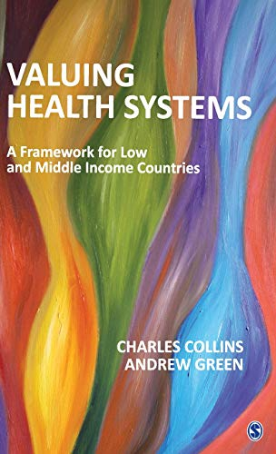 Valuing Health Systems: A Framework for Low and Middle Income Countries