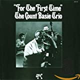 BASIE COUNT COUNT BASIE TRIO/FOR THE FIRST TIME