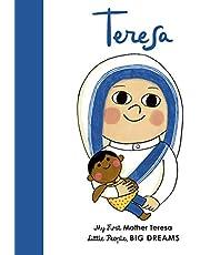Mother Teresa: My First Mother Teresa: 15 (Little People, BIG DREAMS)