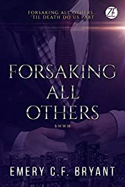 Forsaking All Others: An Interracial Romantic Suspense