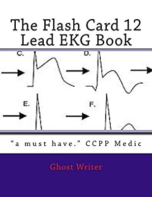 The Flash Card 12 Lead EKG by CreateSpace Independent Publishing Platform