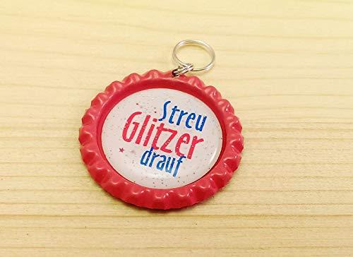 Schlüsselanhänger Kronkorken – Streu Glitzer drauf – Handmade - Geschenk Geburtstag Weihnachten - auch als BUTTON oder MAGNET erhältlich