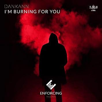 I'm Burning For You
