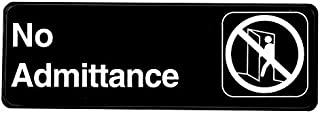 Alpine Industries No Admittance Sign - Outdoor Self Stick Wall/Door Placard w/White Lettering & Symbol for Office/Commercial Buildings & Businesses