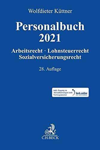 Personalbuch 2021: Arbeitsrecht, Lohnsteuerrecht, Sozialversicherungsrecht