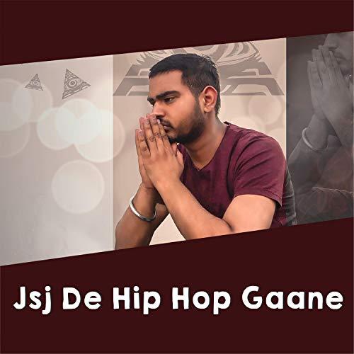 Jsj de Hip Hop Gaane