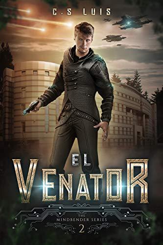 El Venator de C.S Luis
