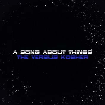 A Song About Things