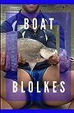Boat Blokes