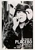Placebo - A Pleace to Dream 1, 2016 »