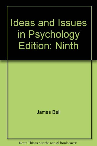 Ideas and Issues in Psychology Ninth Edition Pearson Custom