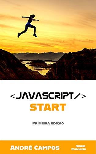 Javascript: Start (Running Livro 1) (Portuguese Edition)