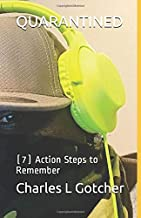 QUARANTINED: (7) Action Steps to Remember
