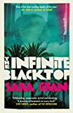 The Infinite Blacktop: A Claire DeWitt Novel (English Edition)